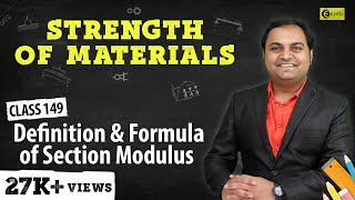 Definition and Formula of Section Modulus - Direct and Bending Stresses - Strength of Materials