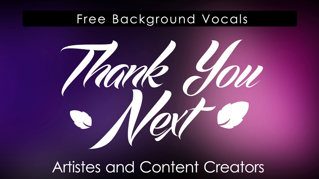 Thank You Next (Free Background Nasheed) Rhamzan