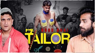 Noor Bhai Tailor || It's a Tailor Made Comedy || Shehbaaz Khan and Team
