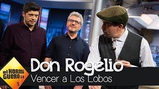 Don Rogelio, la única persona capaz de vencer a 'Los Lobos' - El Hormiguero 3.0