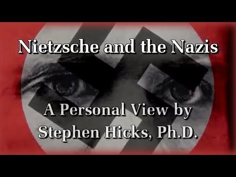 Stephen Hicks - Nietzsche and National Socialism (Documentary)