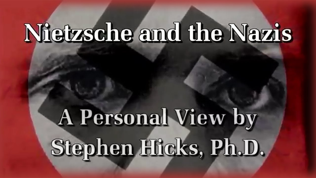 Stephen Hicks - Nietzsche, the Nazis, and National Socialism (Documentary)