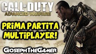 Call of Duty: Advanced Warfare | GAMEPLAY ITA | Prima Partita Multiplayer! [w/Facecam] By Gioseph