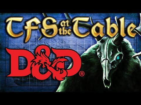 TFS At the Table: Chapter 2 Episode 6: Oh, Deer God | Dungeons & Dragons | Team Four Star