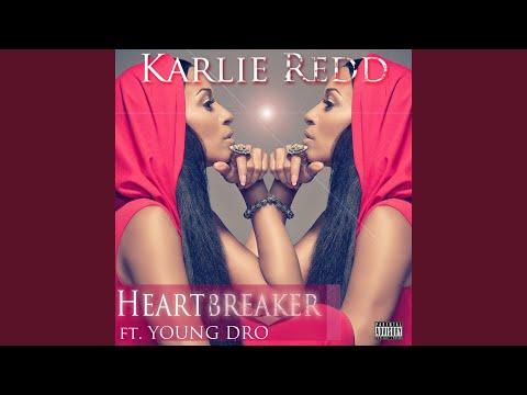 Heartbreaker feat. Young Dro