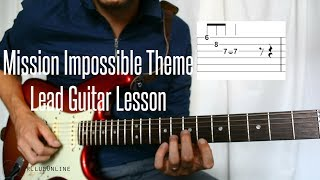Learn the Complete Mission Impossible Solo Theme Lead Guitar Lesson!