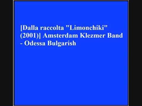 Amsterdam Klezmer Band - Odessa Bulgarish
