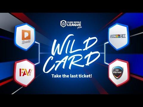 Clash Royale League Asia  Wild Card