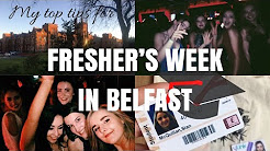 MY TOP TIPS FOR FRESHER'S WEEK AND STARTING UNIVERSITY | QUEEN'S UNIVERSITY BELFAST QUB
