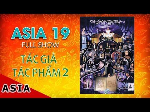 ASIA 19 : TÁC GIẢ & TÁC PHẨM 2 (1998) | FULLSHOW