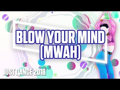Just Dance 2018: Blow Your Mind (Mwah) by Dua Lipa | Official Track Gameplay [US]