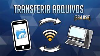 Como Transferir Arquivos do Celular para o PC Sem cabo (SEM USB)