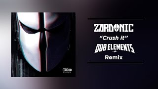 Zardonic - Crush It (Dub Elements Remix)