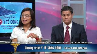 Y TE CONG DONG 2019 01 21 PART 1 4  BSTRAN QUOC TOAN BS VO THAO BS MAI CHINH