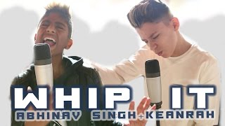 Whip It - KEANRAH + ABHINAV SINGH (Lunchmoney Lewis Cover) prod. by Vichy Ratey