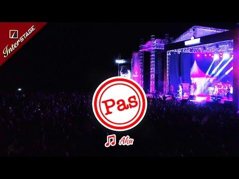 [KUNINGAN MARET 2017] AKU | PAS BAND (Live di INTERSTAGE CIJOHO)