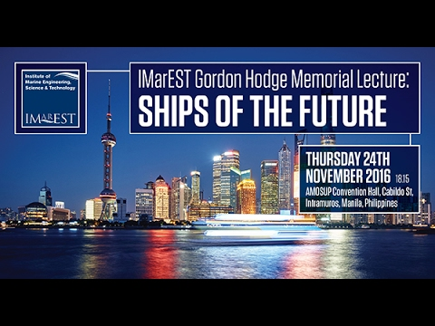 Gordon Hodge Memorial Lecture - Ships of the Future