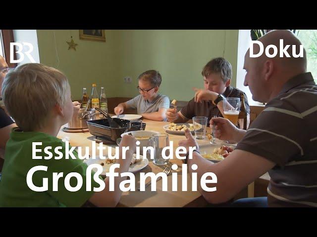 Was gibt's zum Essen? Familie Betz in der Oberpfalz | Zwischen Spessart und Karwendel | Doku