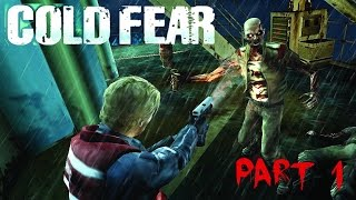 Lets Play Cold Fear Part 1