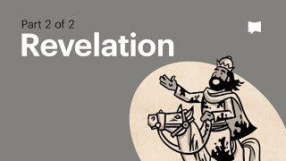 Overview: Revelation Ch. 12-22