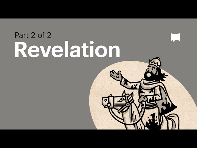 Overview: Revelation 12-22