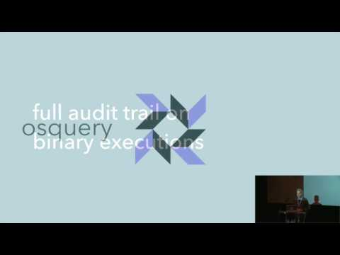 Henry Stamerjohann   Zentral – journeys from logging towards manage osquery and incident response