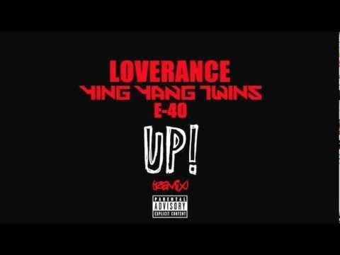 Loverance ft. Ying Yang Twins & E-40 UP (Remix) NO TAGS