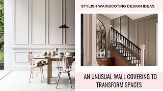 Wainscoting Design Ideas - An Unusual Wall Covering To Transform Spaces