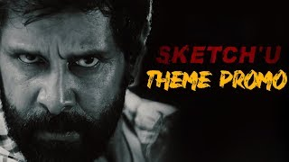 Sketch - Theme Promo | Chiyaan Vikram, Tamannaah | Vijay Chandar | Thaman SS