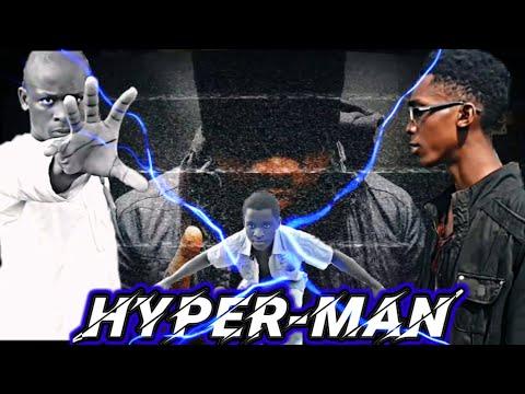 Hyper-man (Ep1): L'arriver