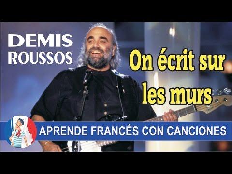 Aprende francés con la canción: On écrit sur les murs de Demis Roussos