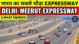 DELHI-MEERUT EXPRESSWAY will be READY by 2021   Latest Update   INDIA'S WIDEST EXPRESSWAY