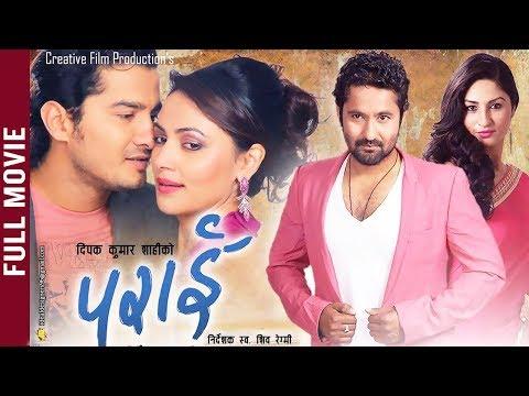 PARAI - Nepali Full Movie || Ft. Gobind Shahi, Garima Panta, Niraj Baral, Nandita K.C