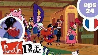 La Famille Pirate - La Quarantaine  (Episode 24)
