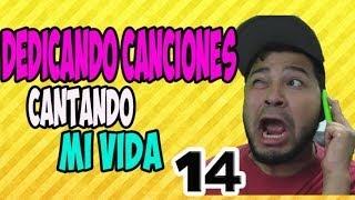 DEDICANDO CANCIONES  | CANTANDO MI VIDA 14 | FALCONY