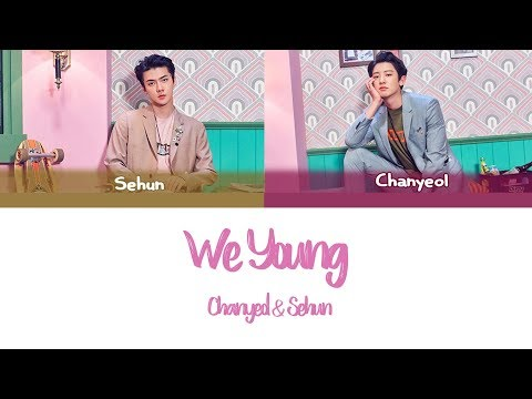 Chanyeol & Sehun- We Young  Color Coded Legendado PT BR HANROM