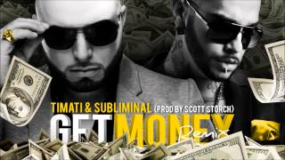 Subliminal & Timati - Get Money Remix (prod by scott storch)
