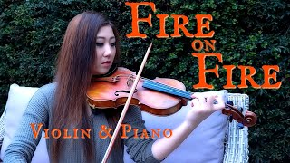 Fire On Fire - Violin Cover and Piano (Sam Smith, from Watership Down) by Michelle Jin