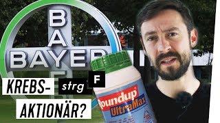 Mit Glyphosat Kohle machen? Soll ich Bayer-Aktionär bleiben? | STRG_F
