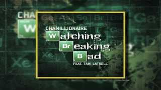 Watch Chamillionaire Watching Breaking Bad feat Tami Latrell video