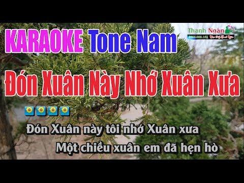 Đón Xuân Này Nhớ Xuân Xưa Karaoke || Tone Nam - Nhạc Sống Thanh Ngân