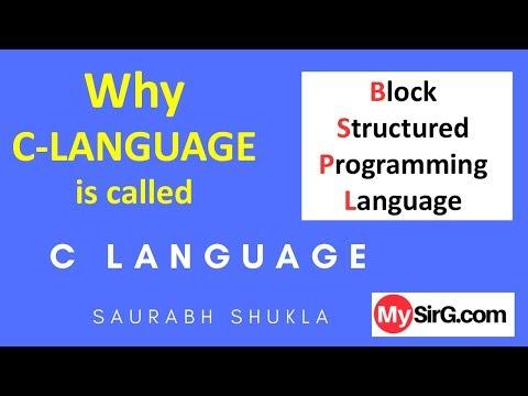 Why C language is called block structured programming language