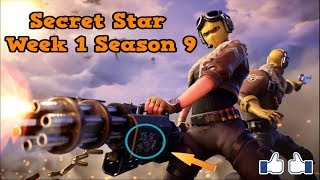 Secret Star Week 1 Season 9-Fortnite (hidden star season 9 Week 1)