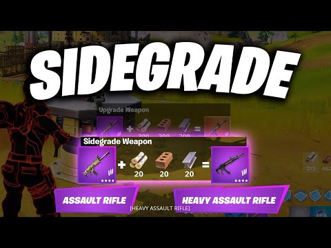 FORTNITE ( SIDEGRADE ) NEW WAY TO UPGRADE ( ASSAULT RIFLES ) INTO ( HEAVY ASSAULT RIFLES ) IN GAME