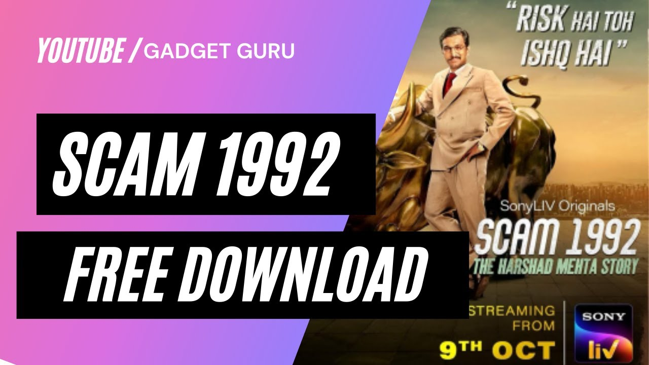 Download How to Download SCAM 1992 For FREE!! The Harshad Mehta Story? HD Quality