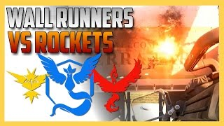 Wall Runners VS Rockets  with Team Valor, Mystic, & Instinct