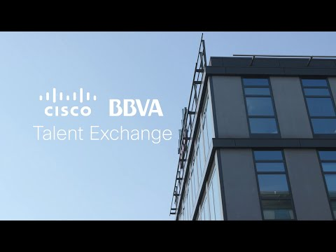 Bridging the Talent Gap: The Cisco-BBVA Talent Exchange