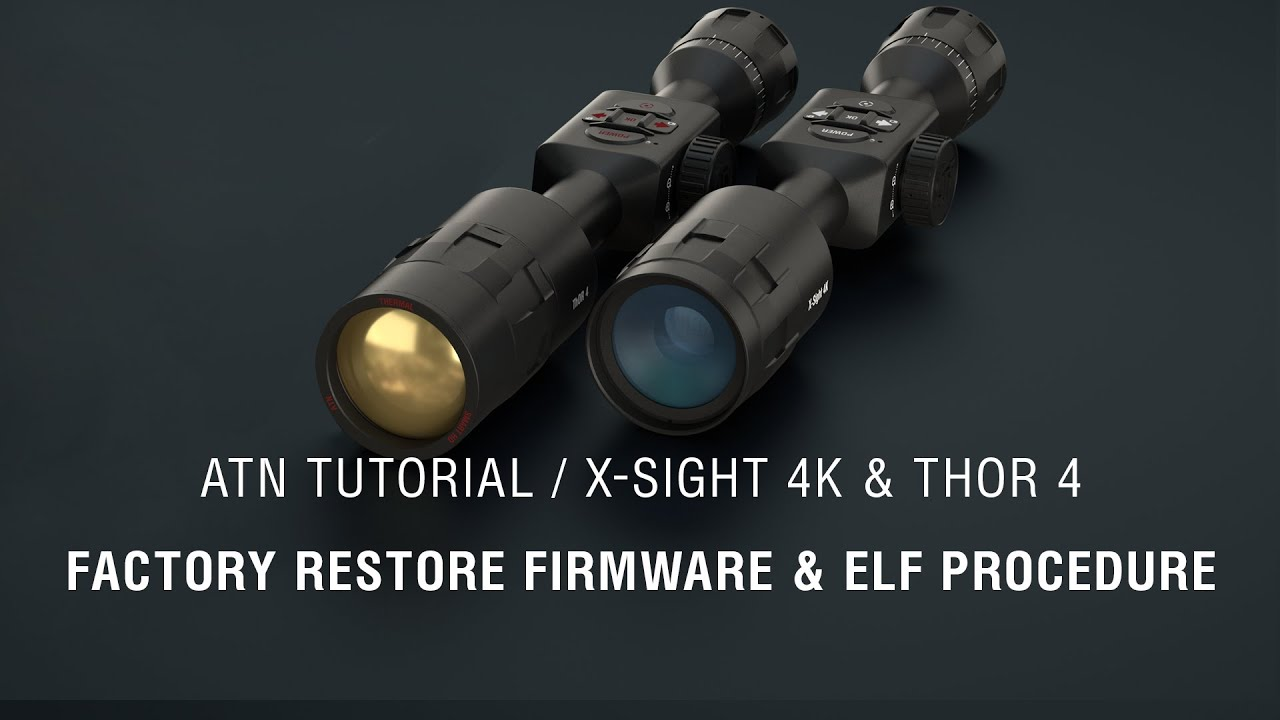 ATN How To Guide - X-Sight 4K & ThOR 4 Blank/Freezing Screen & Non-Responsive Buttons Fix