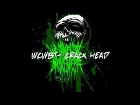 We Came With Broken Teeth- Crack Head