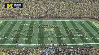 """""""Blue in Review"""" - August 30th, 2014 - The Michigan Marching Band"""